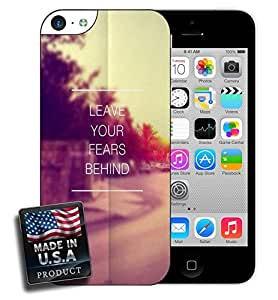 Leave Your Fears Behind Quote Hipster iPhone 5c Hard Case