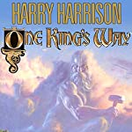 One King's Way | Harry Harrison,John Holm