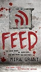 Feed (Newsflesh Book 1)