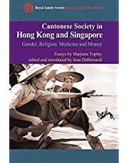 Cantonese Society in Hong Kong and Singapore: Gender, Religion, Medicine and Money