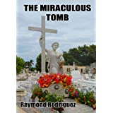 The Miraculous Tomb