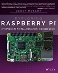 Expand Raspberry Pi capabilities with fundamental engineering principles Exploring Raspberry Pi is the innovators guide to bringing Raspberry Pi to life. This book favors engineering principles over a 'recipe' approach to give you the skills ...
