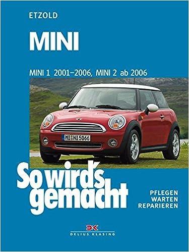 Mini 1 2001 2006 Mini 2 Ab 2006 So Wirds Gemacht Band 144