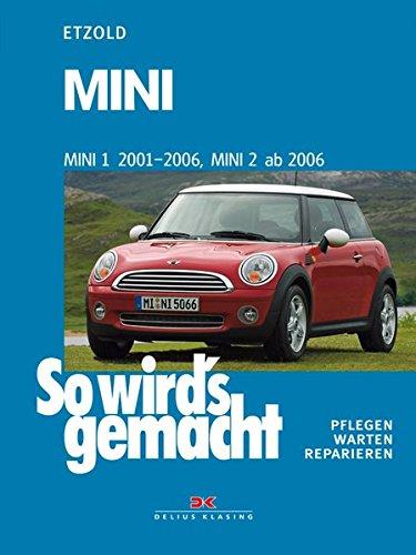 MINI 1 2001-2006, MINI 2 ab 2006: So wird's gemacht - Band 144
