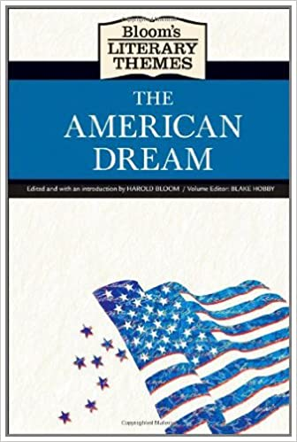The American Dream (Blooms Literary Themes)