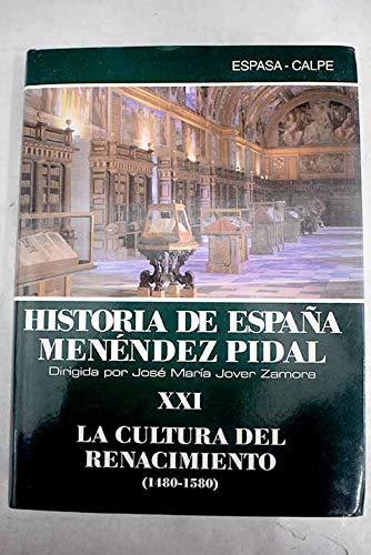 La cultura del renacimiento 1480-1580 historia de España; t.21 Historia de España Menéndez Pidal: Amazon.es: Menendez Pidal, Ramon: Libros