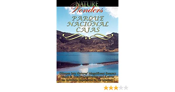 Amazon.com: Nature Wonders - Cajas National Park - Ecuador: Frank Ullman, Global Television: Amazon Digital Services LLC