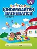 Earlybird Kindergarten Mathematics Textbook A (Standards Edition)
