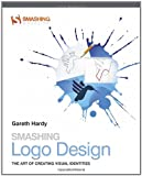 Smashing Logo Design - The Art of Creating VisualIdentities