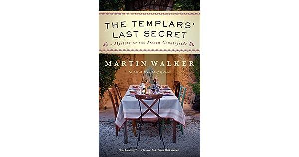 Amazon.com: The Templars Last Secret: A Bruno, Chief of ...