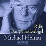 Das Stundenbuch | Rainer Maria Rilke