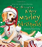 A Very Marley Christmas, John Grogan, 0061372927