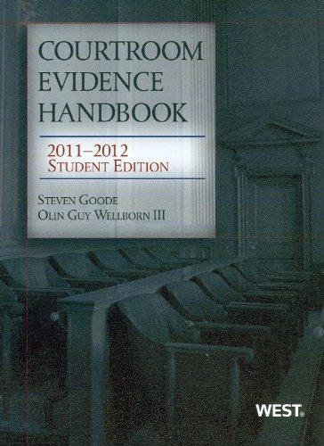 Courtroom Evidence Handbook, 2011-2012 Student Edition (Academic Coursebook)
