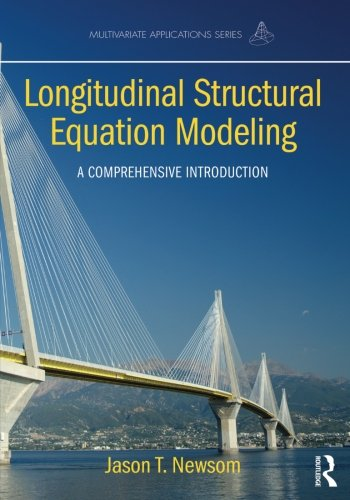 Longitudinal Structural Equation Modeling (Multivariate Applications Series) (Latent Growth Curve)