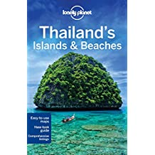 Lonely Planet Thailand's Islands & Beaches 10th Ed.: 10th Edition