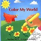 Color My World, Dandi Daley Mackall, 0806643862