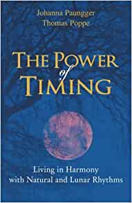 The Power of Timing: Living in Harmony with Natural and ...