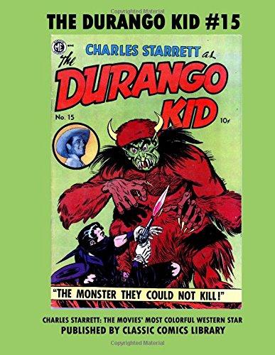 Download The Durango Kid Comics #15: Email Request Classic Comics Library Catalog pdf epub