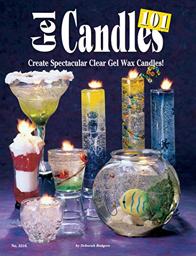 Gel Candles 101: Create Spectacular Clear Gel Wax Candles (Design Originals) Paperback – January 1, 2000