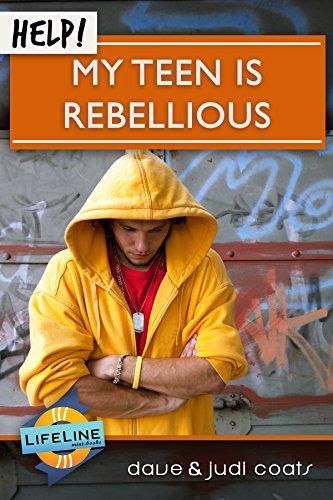 Help! My Teen is Rebellious