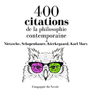 400 citations de la philosophie contemporaine (Comprendre la philosophie) | Livre audio