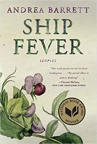 Ship Fever: Stories: Barrett, Andrea: 9780393316001: Amazon.com: Books