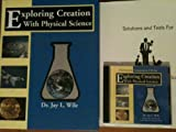 Exploring Creation with Physical Science, Jay L. Wile, 1932012001