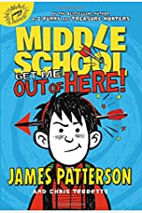 Middle School: Get Me Out of Here! Paperback