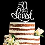 Glitter Silver Acrylic 50 Years Loved Cake Topper, 50th Birthday Anniversary Party Decorations (50, Silver)