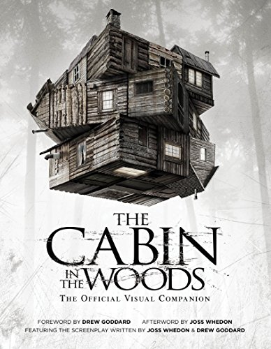 The Cabin in the Woods: The Official Visual Companion -