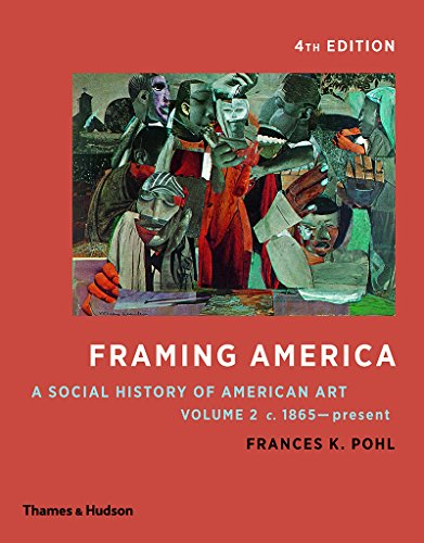 Download Framing America A Social History Of American Art