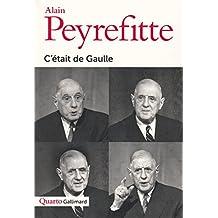 C'ÉTAIT DE GAULLE