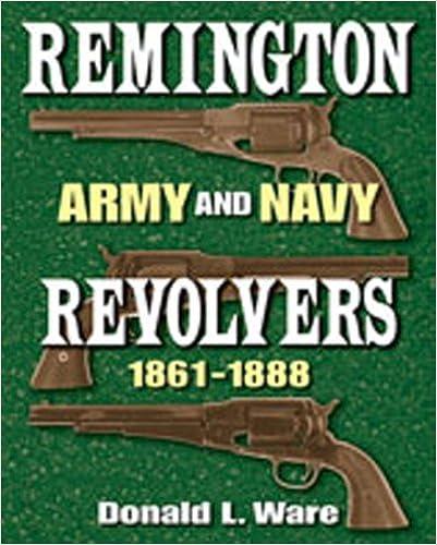 Amazon com: Remington Army and Navy Revolvers 1861-1888