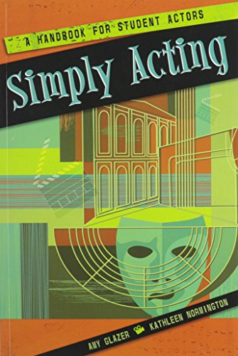 Simply Acting: A Handbook for Student Actors