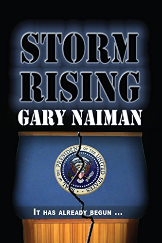 Storm Rising: (Revolution - Book One) by [Naiman, Gary]