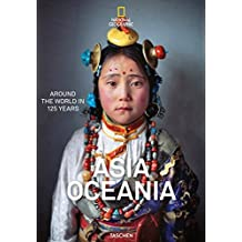 National Geographic: Around the World in 125 Years - Asia & Oceania