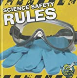 Science Safety Rules, Kelli L. Hicks, 1617417300