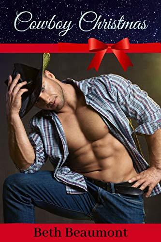Cowboy Christmas: A Hot Holiday Romance (Christmas Erotic Stories)