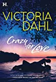 Front cover for the book Crazy for Love by Victoria Dahl