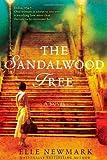 By Elle Newmark:The Sandalwood Tree: A Novel [Hardcover]