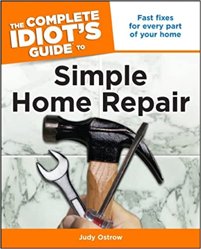 Download E-books The Complete Idiot's Guide to Simple Home Repair ...