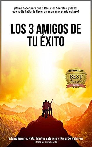 Amazon.com  Los 3 amigos de tu Éxito  Secretos 629a20710eb