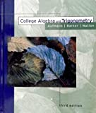 College Algebra and Trigonometry, Aufmann, Richard N. and Nation, Richard D., 0395786436