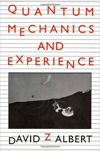 Quantum Mechanics and Experience: David Z Albert