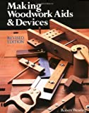 img - for Making Woodwork Aids & Devices book / textbook / text book