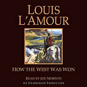 How the West Was Won Audiobook