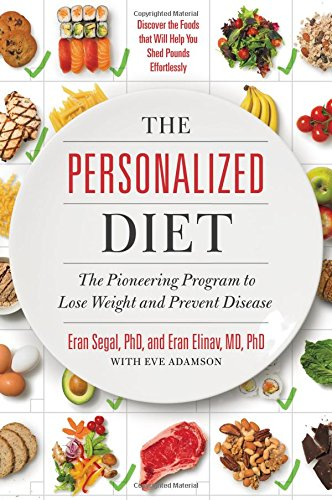 The Personalized Diet: The Pioneering Program to Lose Weight and Prevent Disease (4 Week Running Plan For Weight Loss)