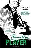 download ebook beautiful player (beautiful bastard 3) by christina lauren (2013) paperback pdf epub