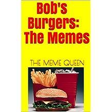 Bob's Burgers: The Memes