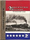 American Steam, Robert A. LeMassena, 0913582190